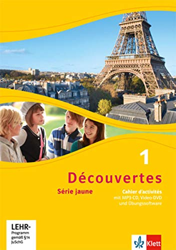 Découvertes 1. Série jaune (ab Klasse 6): Cahier d'activités mit MP3-CD, Video-DVD und Übungssoftware 1. Lernjahr (Découvertes. Série jaune (ab Klasse 6). Ausgabe ab 2012)