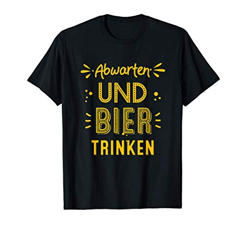 Bier Biersprüche Lustiges Alkohol Party T-Shirt