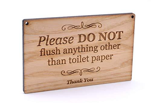 Holzschild mit Gravur aus Eschenfurnier für Toilette, Badezimmer, WC, Septiktank – Please do not Flush Anything Other Than Toilettenpapier.