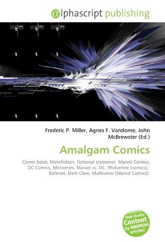 Amalgam Comics: Comic book, Metafiction, Fictional crossover, Marvel Comics, DC Comics, Miniseries, Marvel vs. DC. Wolverine (comics),  Batman, Dark Claw, Multiverse (Marvel Comics).