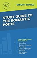 Study Guide to The Romantic Poets (Bright Notes)