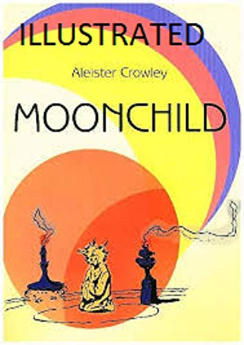 Moonchild Illustrated (English Edition)