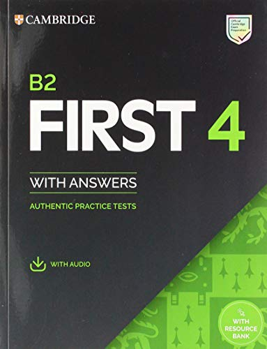 B2 First 4. Student\'s Book with Answers with Audio with Resource Bank (FCE Practice Tests)