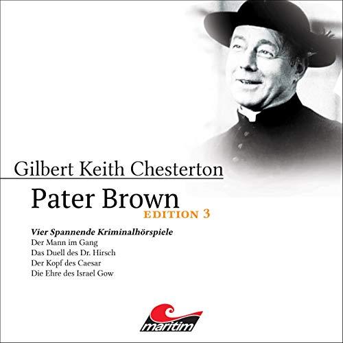 Vier Spannende Kriminalhörspiele: Pater Brown (Edition 3)