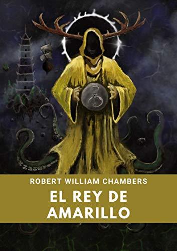 El Rey de Amarillo: Libro Completo