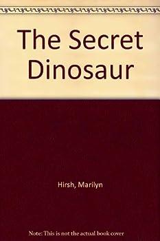 The Secret Dinosaur 082340353X Book Cover