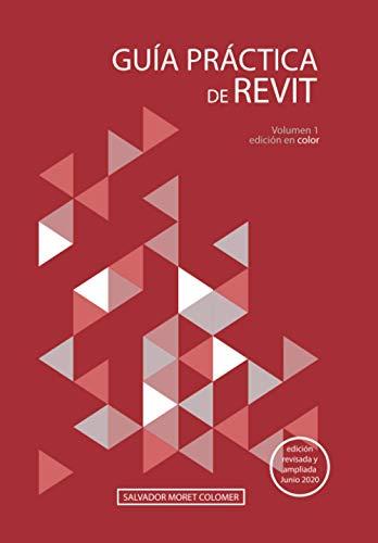 Guía práctica de Revit: Volumen 1: edición en color