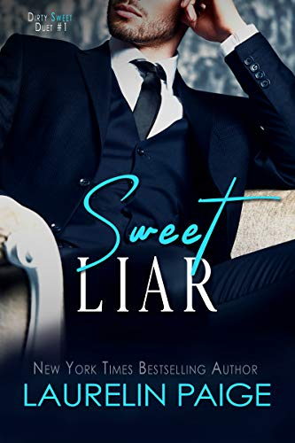 Sweet Liar (Dirty Sweet Book 1) (English Edition)