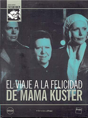 EL VIAJE A LA FELICIDAD DE MAMA KUSTER