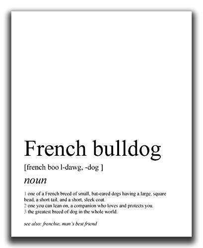 French Bulldog Gifts - 8x10' UNFRAMED Dog Wall Definition Art Print - Dog Mom And Dad Gifts, Dog Lover Gifts For Men And Women - Black & White Minimal Typography Wall Decor, Frenchie Gifts