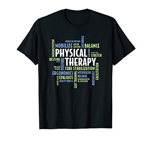 PT Words - PTA and PT Month Gift for Physical Therapy T-Shirt