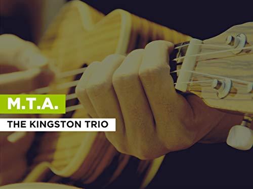 M.T.A. al estilo de The Kingston Trio