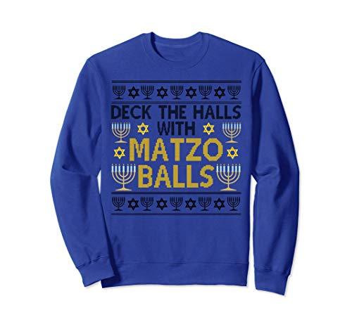 Deck The Halls With Matzo Balls Cute Jewish Hanukkah Sweatshirt