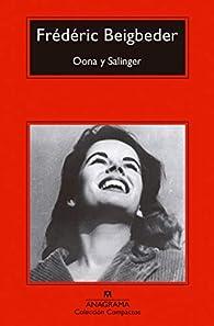 Oona y Salinger: 739 par Frédéric Beigbeder