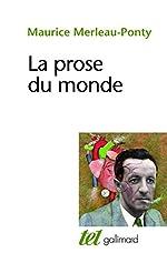 La prose du monde de Maurice Merleau-Ponty