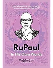 Rupaul. In His Own Words (In Their Own Words)