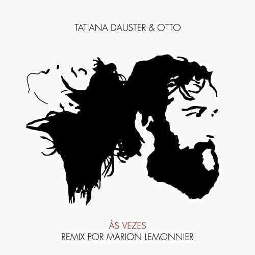 Tatiana Dauster feat. Marion Lemonnier & Otto