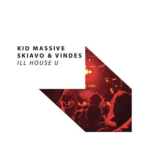 Kid Massive & Skiavo & Vindes