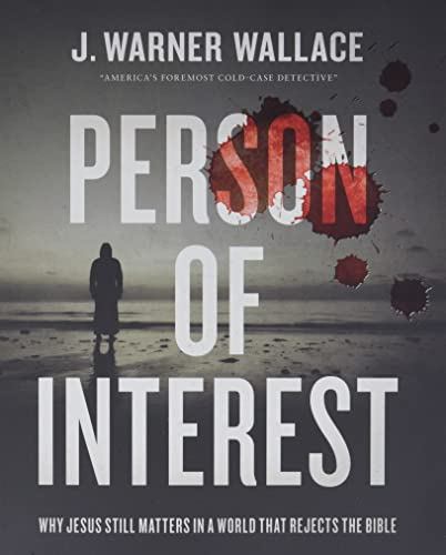Compare Textbook Prices for Person of Interest: Why Jesus Still Matters in a World that Rejects the Bible  ISBN 9780310111276 by Wallace, J. Warner