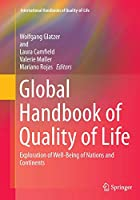 Global Handbook of Quality of Life: Exploration of Well-Being of Nations and Continents (International Handbooks of Quality-of-Life)