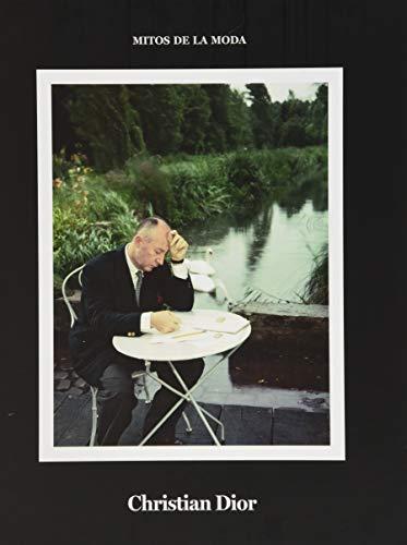 Christian Dior.: Mitos de la moda. (Libros de Autor)