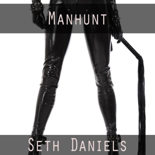 Manhunt: A BDSM Dominatrix Fantasy audiobook cover art