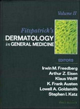 Fitzpatrick's Dermatology In General Medicine