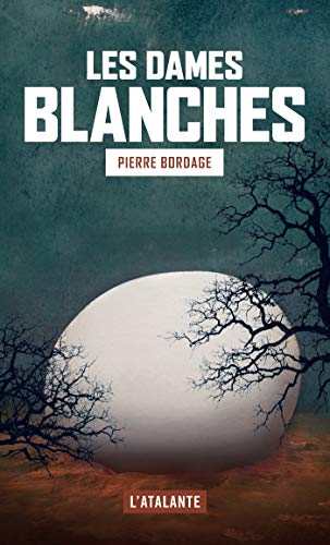 Les dames blanches (French Edition)