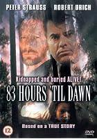 83 Hours 'Til Dawn [DVD]