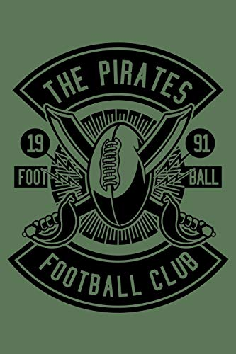 The Pirates Football Club: Notebook / Journal For Your Everyday Needs | 110 Dotted Pages Large 6x9 inches Gift For Men and Women
