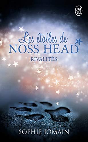 Les étoiles de Noss Head (Tome 2-Rivalités)