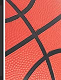 Basketball Composition Notebook: Black and Orange College Ruled Lined Pages Book (7.44 x 9.69) for Basketballer, Coach - Dream Big Journals
