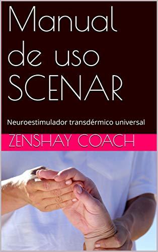 Manual de uso SCENAR: Neuroestimulador transdérmico universal (Manuales)