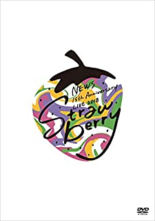 "NEWS 15th Anniversary LIVE 2018 ""Strawberry"" (通常盤) [DVD]"
