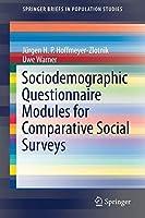 Sociodemographic Questionnaire Modules for Comparative Social Surveys (SpringerBriefs in Population Studies)