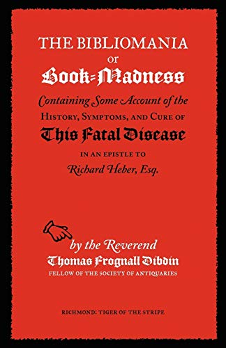 The Bibliomania or Book-Madness