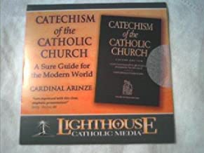 Catechism of the Catholic Church: A Sure Guide for the Modern World (Catholic Lighthouse Media)