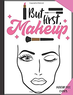 Makeup Face Charts: Blank Workbook Paper Practice Face Charts  For Professional Makeup Artists
