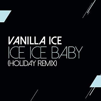 Ice Ice Baby (Holiday Remix)