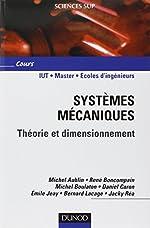 Systèmes mécaniques - Théorie et dimensionnement de Michel Aublin