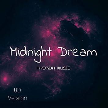 Midnight Dream 8D Version