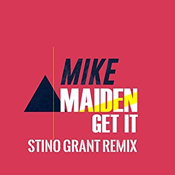 Get It (Stino Grant Remix)