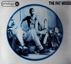 The Fat Mixes
