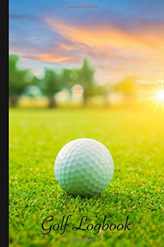 GOLF Logbook: Journal and notebook for golfers with templates for Game Scores, Performance Tracking, Golf Stat Log, Event Stats | motive: golf court
