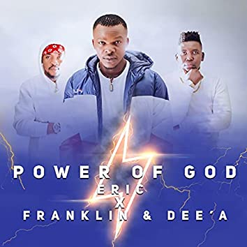 Power Of God (feat. Franklin & Dee'A)