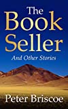 The Bookseller: Stories (English Edition)