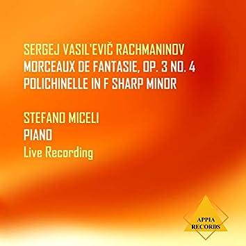 Morceaux de fantaisie, Op. 3: IV: Polichinelle in F-Sharp Minor