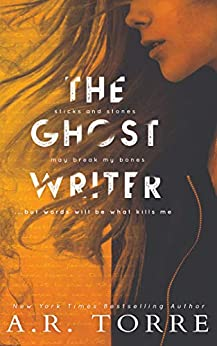 The Ghostwriter by [Alessandra Torre, A.R. Torre]
