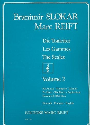 Die Tonleiter Band 2: für Klarinette, Trompete, Cornet,