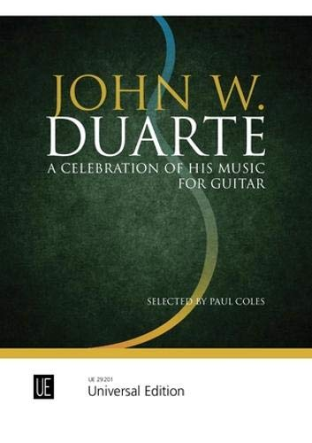 John W. Duarte - A Celebration of His Music: für Gitarre.